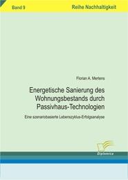 Energetischen Sanierung des Wohnungsbestands durch Passivhaus-Technologien