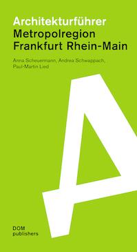 Architekturführer Metropolregion Frankfurt Rhein-Main