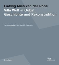 Ludwig Mies van der Rohe. Villa Wolf in Gubin