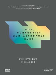 Vom Ruhrgebiet zur Metropole Ruhr